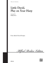 Little David, Play on Your Harp - Choral