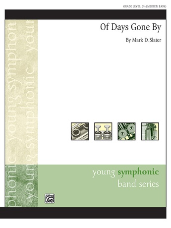Of Days Gone By - Concert Band