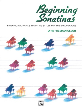 Beginning Sonatinas: Five Original Works in Varying Styles for the Early Grades - Piano