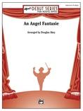 An Angel Fantasie - Concert Band