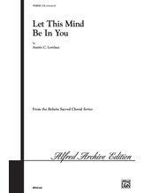 Let This Mind Be in You - Choral