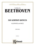 Beethoven: Six German Dances, Allemande and Waltz - Piano