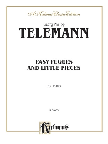 Telemann: Easy Fugues and Little Pieces - Piano