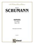 Schumann: Sonata in A Minor, Op. 105 - String Instruments