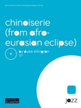 Chinoiserie (from Afro-Euroasian Eclipse) - Jazz Ensemble