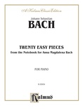 Bach: Twenty Easy Pieces from the Anna Magdalena Notenbuch - Piano