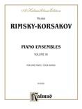 Rimsky-Korsakov: Piano Duets, Volume III - Piano Duets & Four Hands