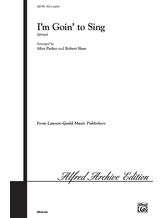 I'm Goin' to Sing - Choral