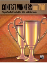Contest Winners for Two, Book 4: 7 Original Piano Duets from the Alfred, Belwin, and Myklas Libraries - Piano Duets & Four Hands