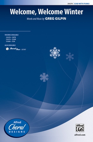 Welcome, Welcome Winter - Choral