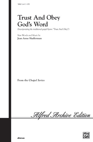 Trust and Obey God's Word - Choral