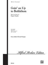 Goin' on Up to Bethlehem - Choral