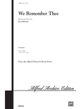 We Remember Thee - Choral
