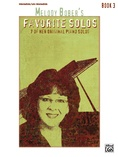 Melody Bober's Favorite Solos, Book 3: 7 of Her Original Piano Solos - Piano