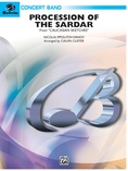 Procession of the Sardar (from Caucasian Sketches) - Concert Band