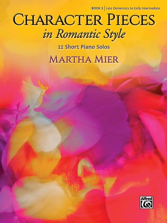 Character Pieces in Romantic Style, Book 1: 12 Short Piano Solos - Piano