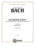 Bach: Six French Suites (Ed. Hans Bischoff) - Piano
