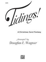 Tidings! (A Christmas Carol Fantasy) - Choral