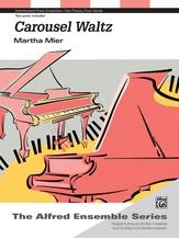 Carousel Waltz - Piano Duo (2 Pianos, 4 Hands) - Piano Duets & Four Hands