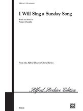 I Will Sing a Sunday Song - Choral
