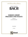 Bach: Various Short Preludes and Fugues - Piano