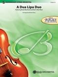 A Dua Lipa Duo - String Orchestra
