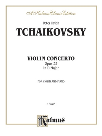 Tchaikovsky: Violin Concerto in D Major, Op  35: Peter Ilyich