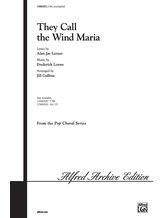 They Call the Wind Maria (from <I>Paint Your Wagon</I>) - Choral