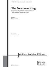 The Newborn King - Choral