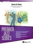 Give It One - Jazz Ensemble