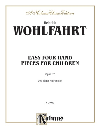 Wohlfahrt: Easy Four Hand Pieces for Children, Op. 87 - Piano Duets & Four Hands