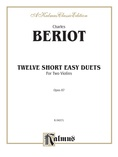Beriot: Twelve Short Easy Duets, Op. 87 - String Ensemble