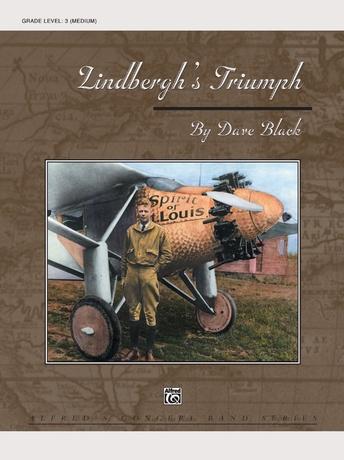 Lindbergh's Triumph - Concert Band