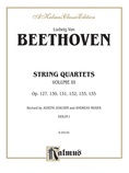 Beethoven: String Quartets, Volume III - String Quartet