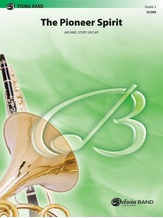 The Pioneer Spirit - Concert Band