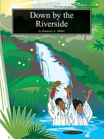 Down by the Riverside - Piano Trio (1 Piano, 6 Hands) - Piano