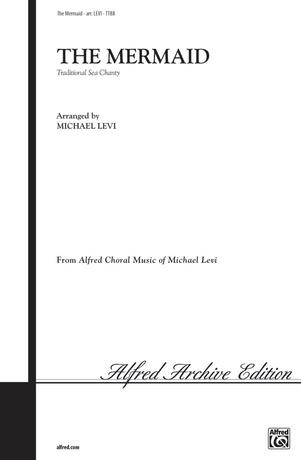 The Mermaid - Choral