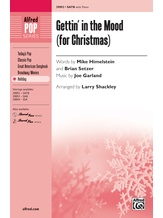 Gettin' in the Mood (for Christmas) - Choral