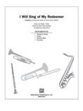 I Will Sing of My Redeemer - Choral Pax