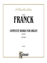 Franck: Complete Organ Works, Volume II - Organ