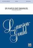 En Natus Est Emanuel - Choral