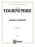 Tournemire: Sacred Symphony - Organ